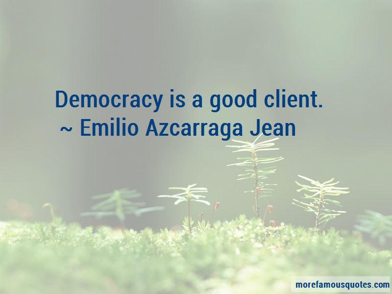 Emilio Azcarraga Jean Quotes