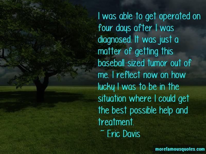 Eric Davis Quotes Pictures 4