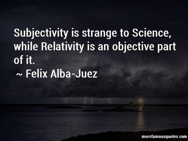 Felix Alba-Juez Quotes