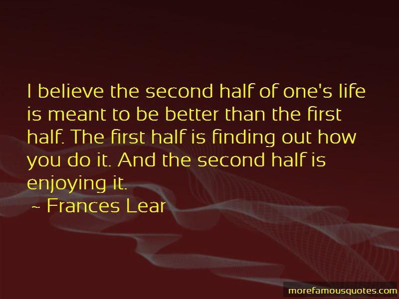 Frances Lear Quotes
