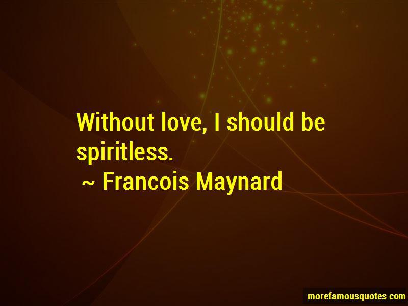 Francois Maynard Quotes