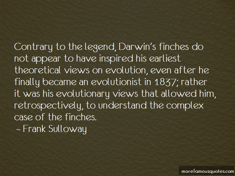 Frank Sulloway Quotes