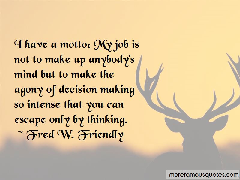 Fred W. Friendly Quotes Pictures 2