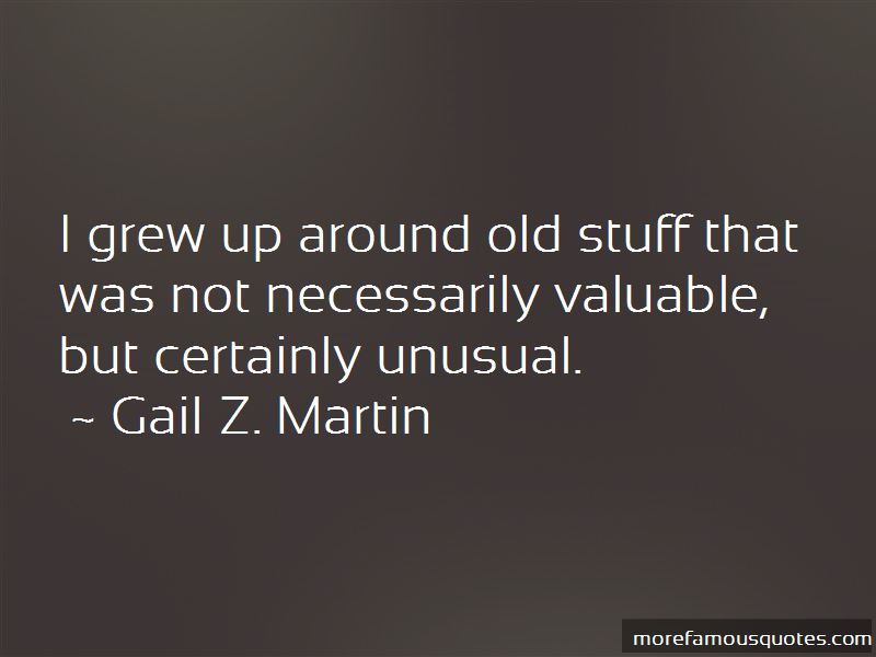 Gail Z. Martin Quotes Pictures 4