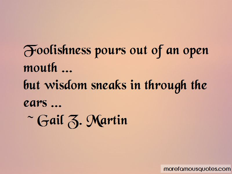 Gail Z. Martin Quotes