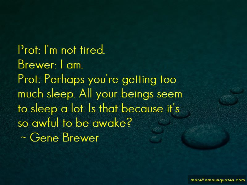 Gene Brewer Quotes Pictures 3