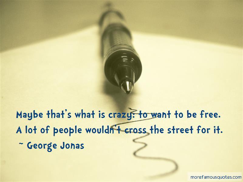 George Jonas Quotes Pictures 2