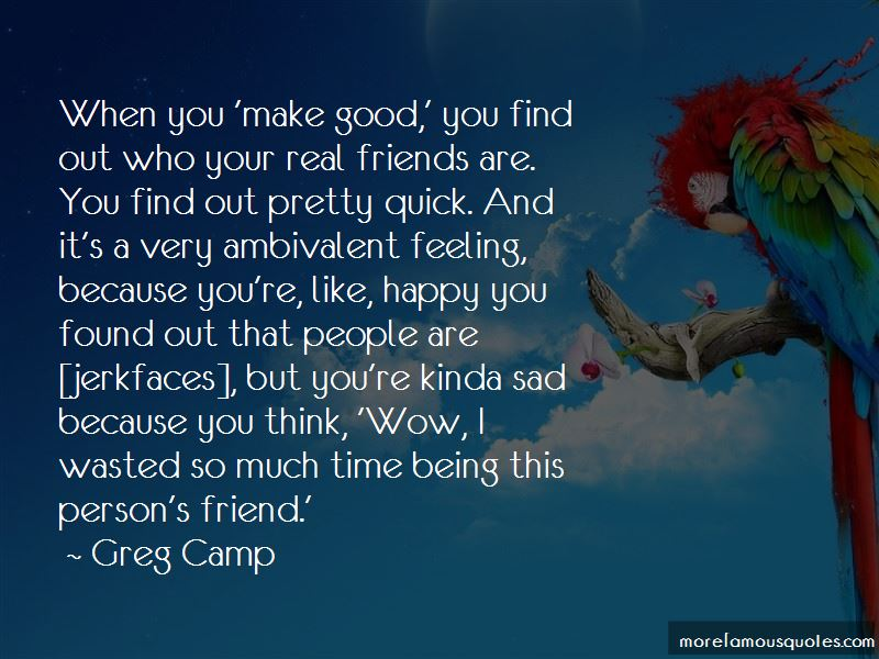 Greg Camp Quotes Pictures 4