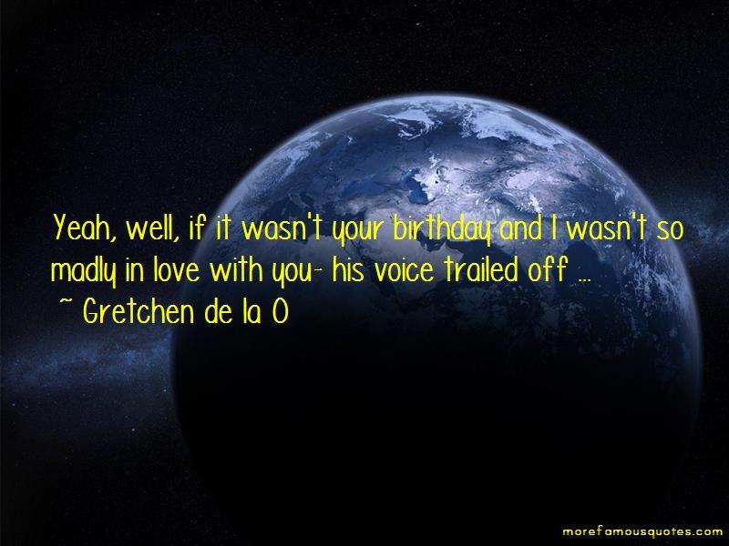 Gretchen De La O Quotes Pictures 2