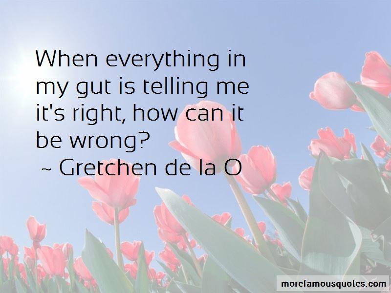 Gretchen De La O Quotes Pictures 3