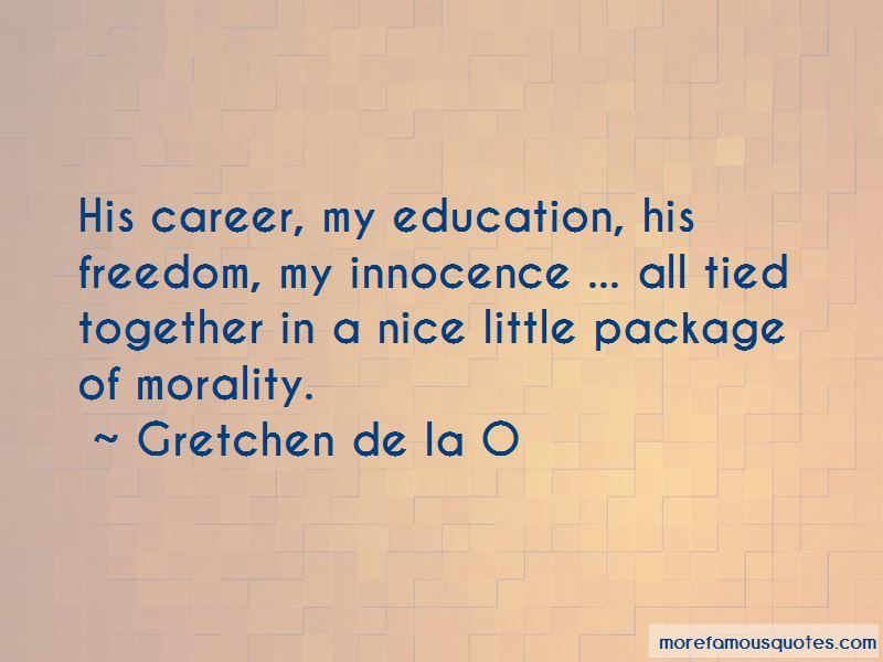 Gretchen De La O Quotes Pictures 4