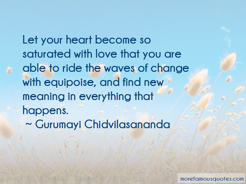 Gurumayi Chidvilasananda Quotes Pictures 3
