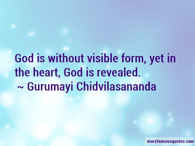 Gurumayi Chidvilasananda Quotes