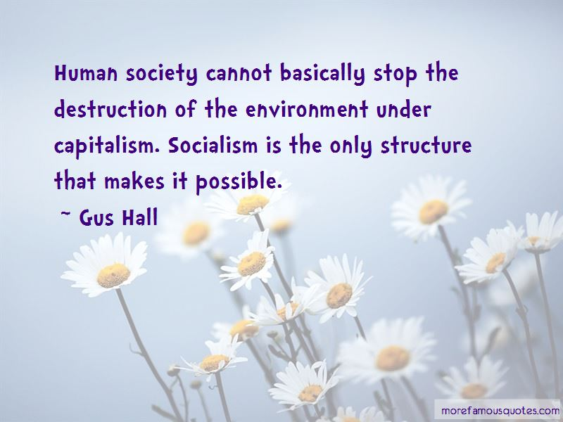 Gus Hall Quotes Pictures 3