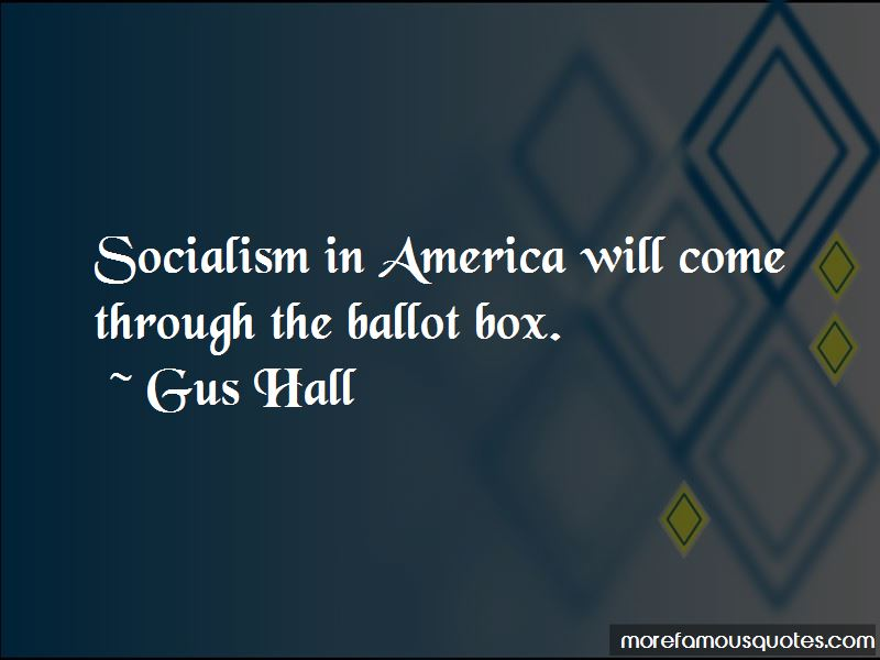 Gus Hall Quotes
