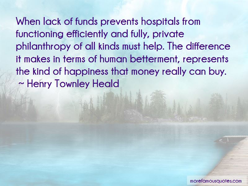 Henry Townley Heald Quotes