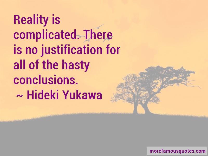 Hideki Yukawa Quotes
