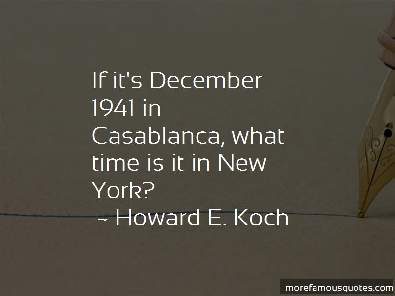 Howard E. Koch Quotes Pictures 4