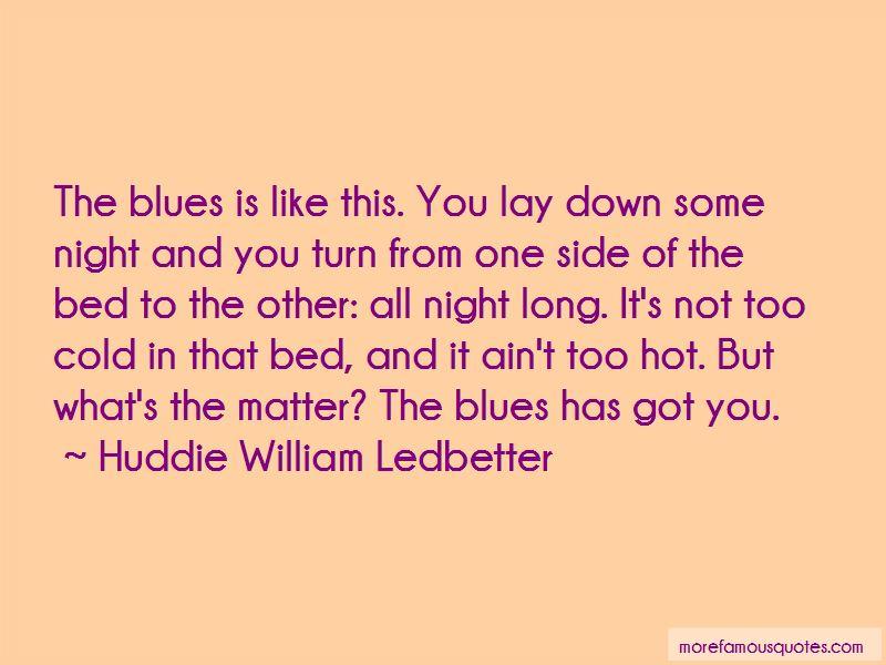 Huddie William Ledbetter Quotes Pictures 2