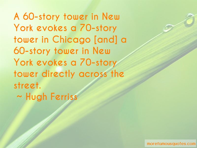 Hugh Ferriss Quotes Pictures 2
