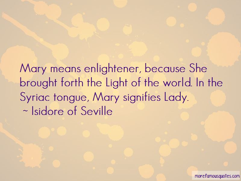 Isidore Of Seville Quotes Pictures 3
