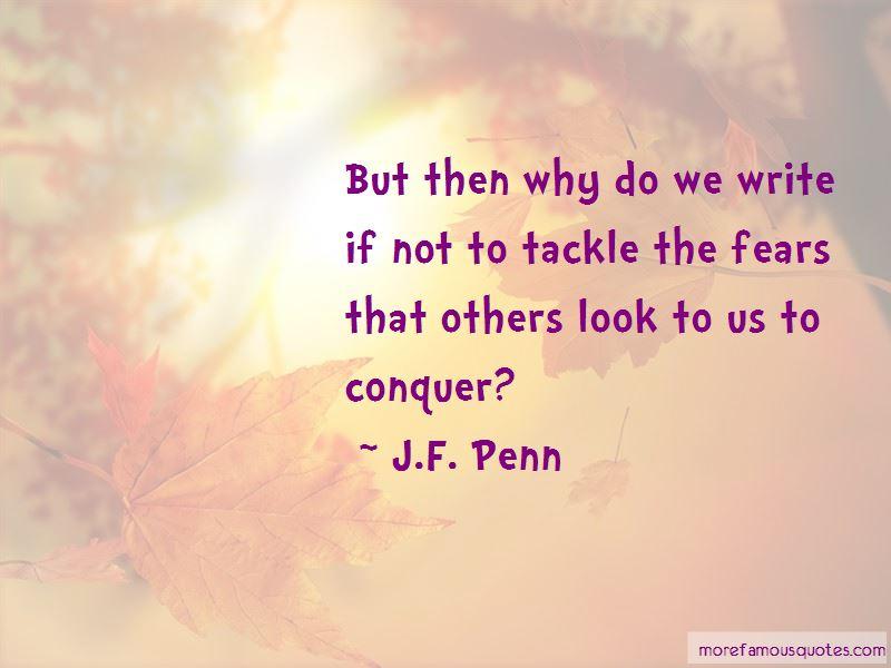 J.F. Penn Quotes