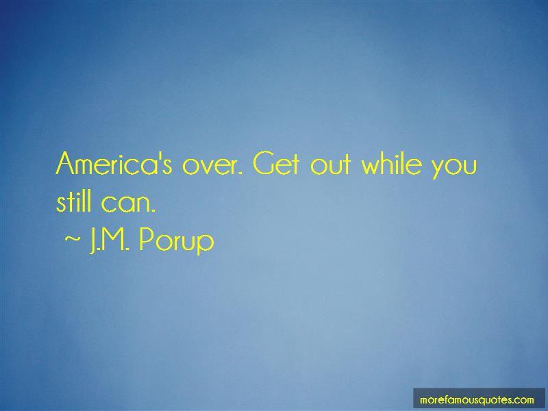 J.M. Porup Quotes Pictures 2