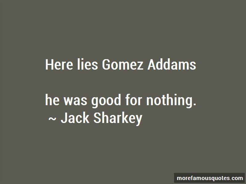 Jack Sharkey Quotes