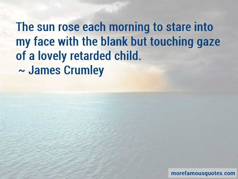 James Crumley Quotes Pictures 2