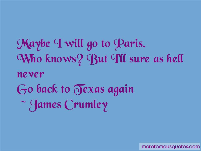 James Crumley Quotes Pictures 3
