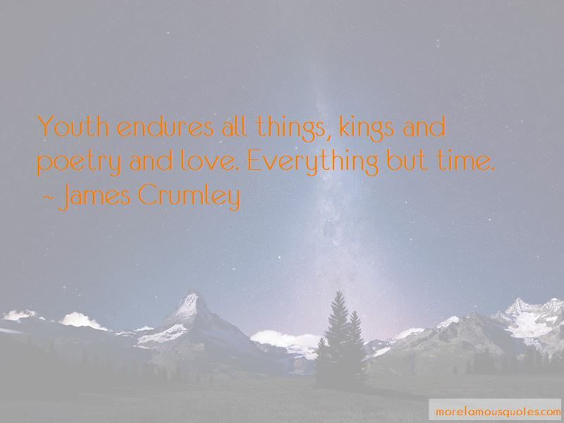 James Crumley Quotes