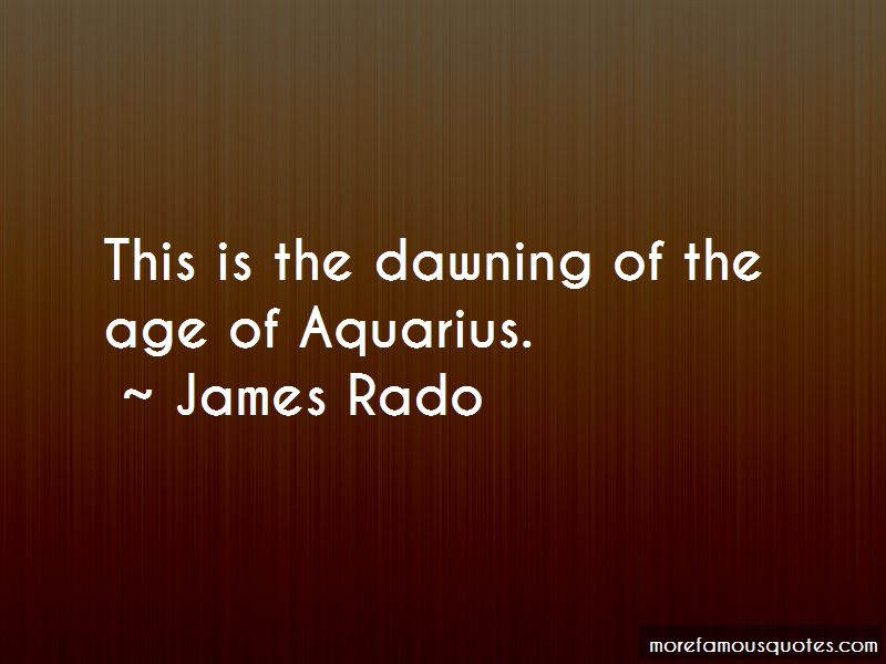 James Rado Quotes Pictures 3