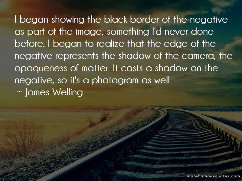 James Welling Quotes Pictures 2