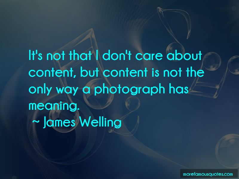 James Welling Quotes Pictures 4