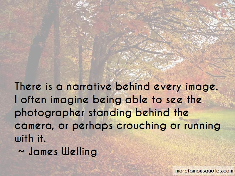 James Welling Quotes