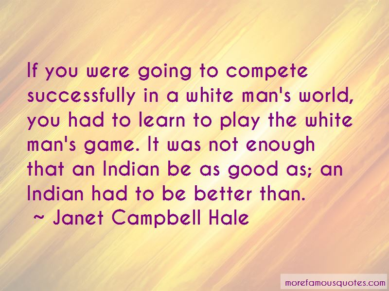 Janet Campbell Hale Quotes Pictures 3