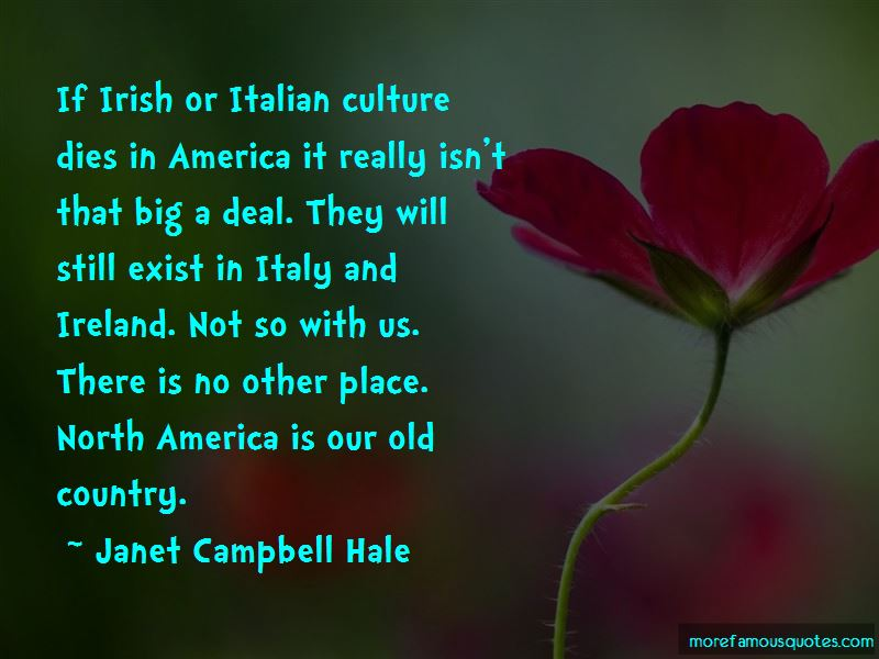 Janet Campbell Hale Quotes