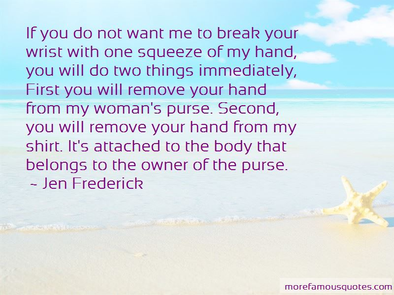 Jen Frederick Quotes Pictures 2