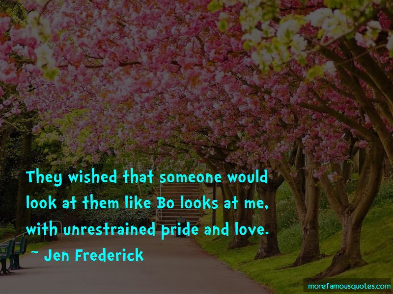 Jen Frederick Quotes Pictures 3