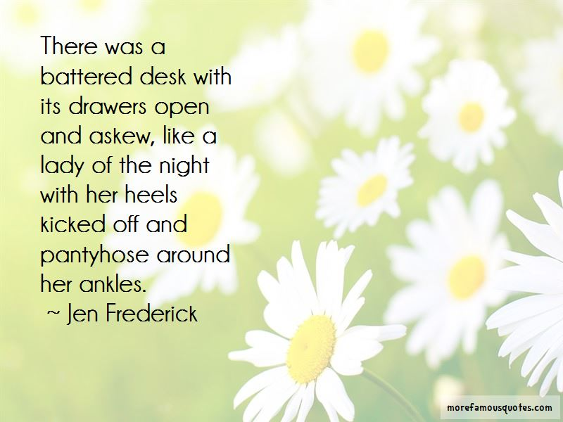 Jen Frederick Quotes Pictures 4