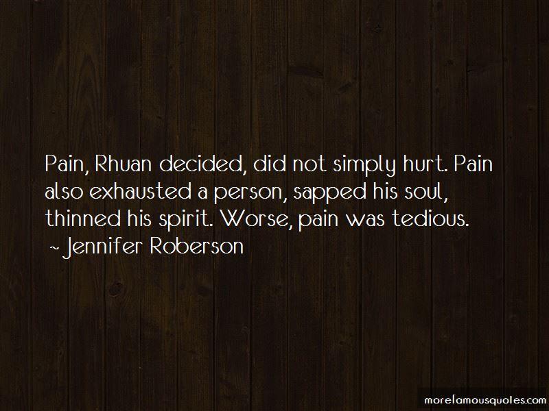 Jennifer Roberson Quotes