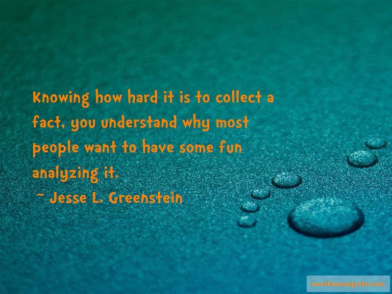 Jesse L. Greenstein Quotes