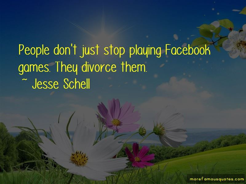 Jesse Schell Quotes Pictures 4
