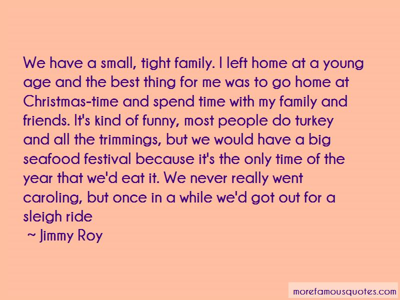 Jimmy Roy Quotes