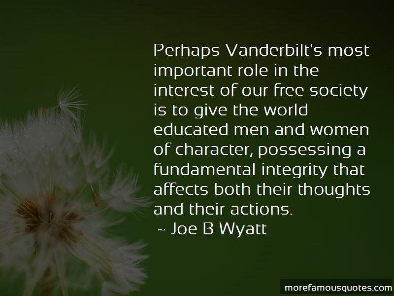 Joe B Wyatt Quotes