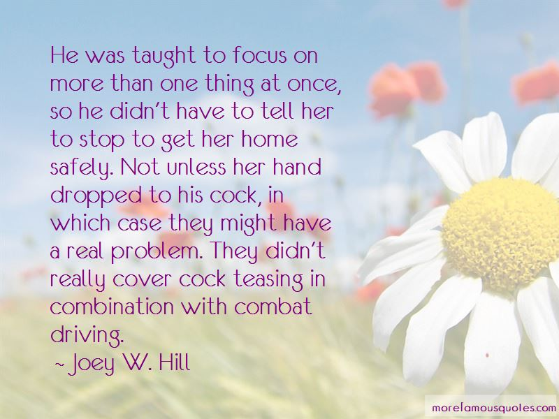 Joey W. Hill Quotes Pictures 4