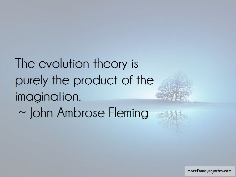 John Ambrose Fleming Quotes Pictures 4