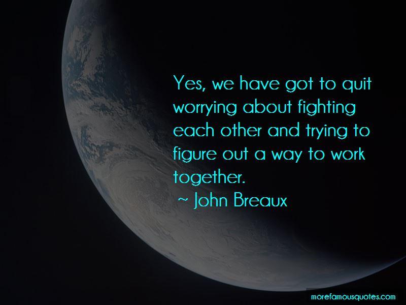 John Breaux Quotes Pictures 3