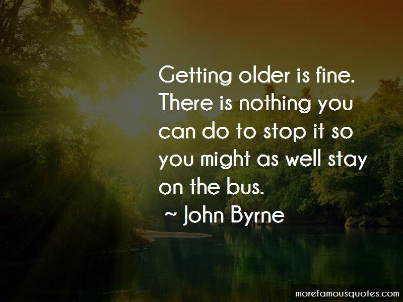 John Byrne Quotes