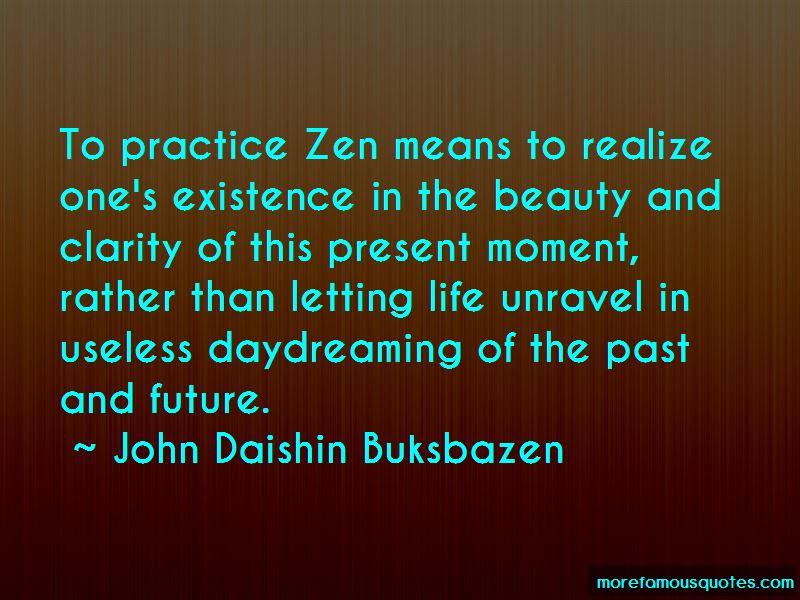 John Daishin Buksbazen Quotes Pictures 2